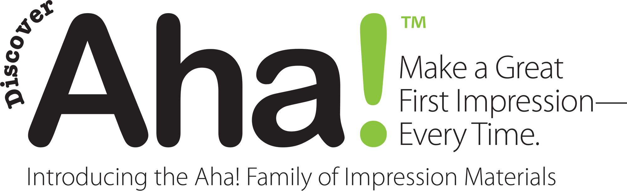 Introducing the Aha! Family of Impression Materials